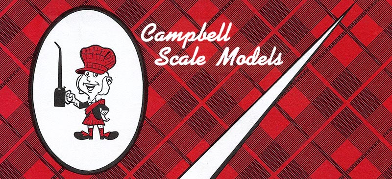 Looking Back at Campbell Scale Models